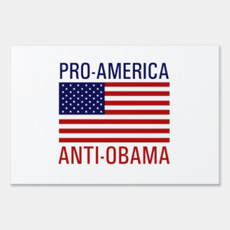 PRO-AMERICAN ANTI-OBAMA LAWN SIGN