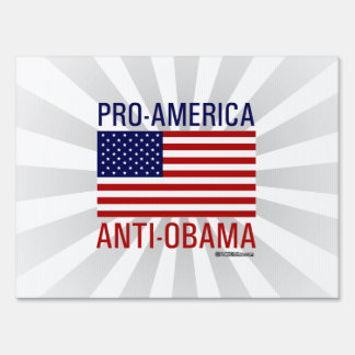 PRO-AMERICAN ANTI-OBAMA SIGN
