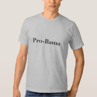 Pro-Bama T-shirt