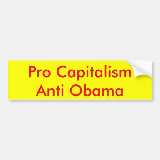 Pro Capitalism Anti Obama Bumper Sticker