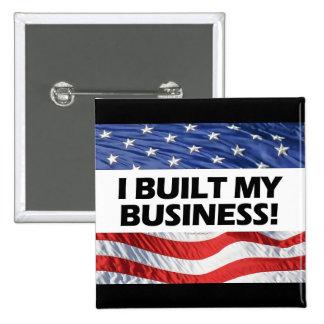 Pro-Capitalism, I Built My Business, Anti-Obama Pinback Button