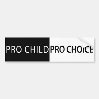 Pro Child, Pro Choice Bumper Sticker