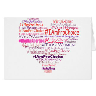 Pro Choice Heart Card