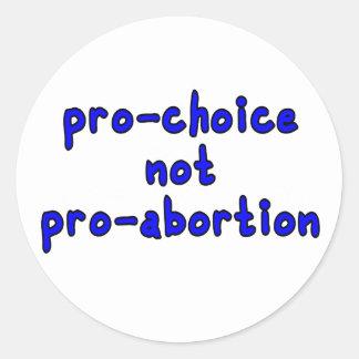 Pro-choice, not pro-abortion classic round sticker