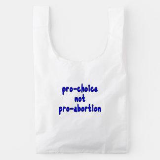 Pro-choice, not pro-abortion reusable bag