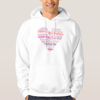 Pro Choice With Heart Hoodies