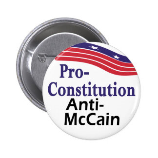 Pro-Constitution, Anti-McCain button for 2008