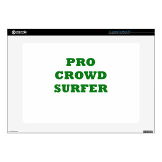 "Pro Crowd Surfer 15"" Laptop Skin"