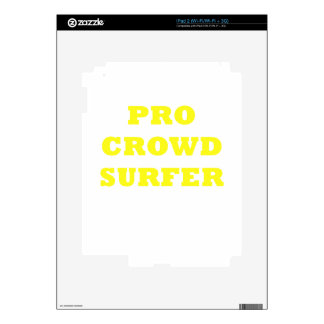 Pro Crowd Surfer iPad 2 Skin