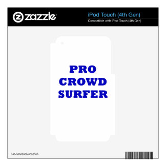 Pro Crowd Surfer iPod Touch 4G Decal