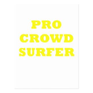 Pro Crowd Surfer Postcard