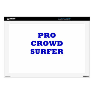 Pro Crowd Surfer Skin For Laptop