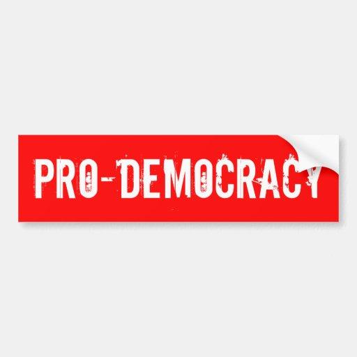 """Pro-Democracy"" Bumper Sticker"