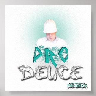 PRO-DEUCE POSTER #1