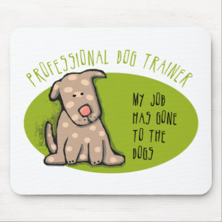 Pro Dog Trainer Mouse Pad
