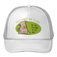 Pro Dog Trainer Trucker Hat