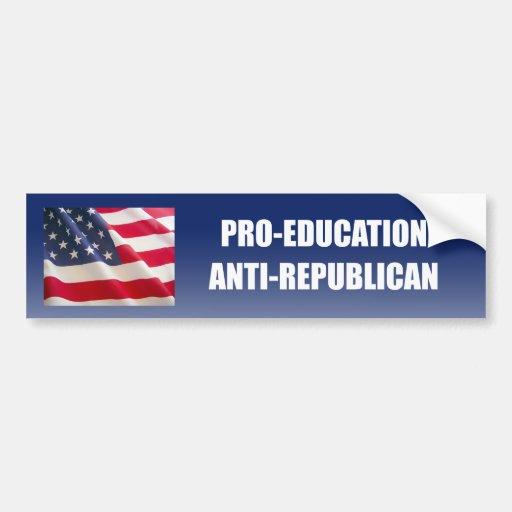 Pro-Education Anti-Republican Bumper Sticker