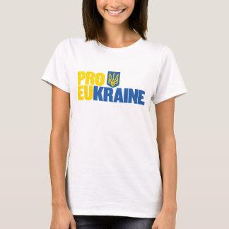 Pro EU Pro Ukraine T-Shirt