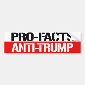 Pro-Facts Anti-Trump - Feminist Bumper Sticker -.p