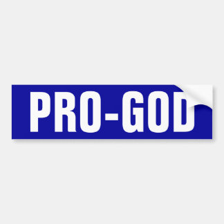 Pro-God Car Bumper Sticker