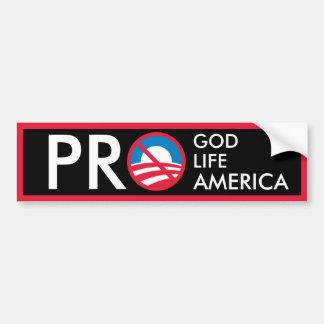Pro God Life America=Anti-Obama Bumper Sticker