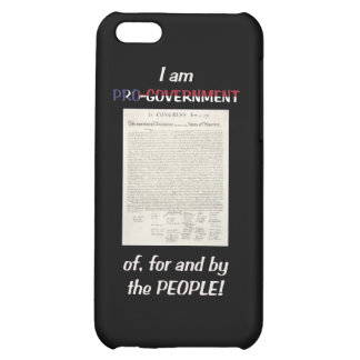 Pro-government Of For And By The People iPhone 5C Case