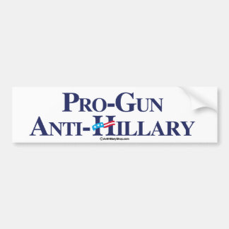 Pro-Gun Anti-Hillary - Anti-Hillary - Conservative Bumper Sticker