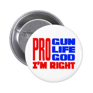 Pro Gun Life God I'm Right Pinback Buttons