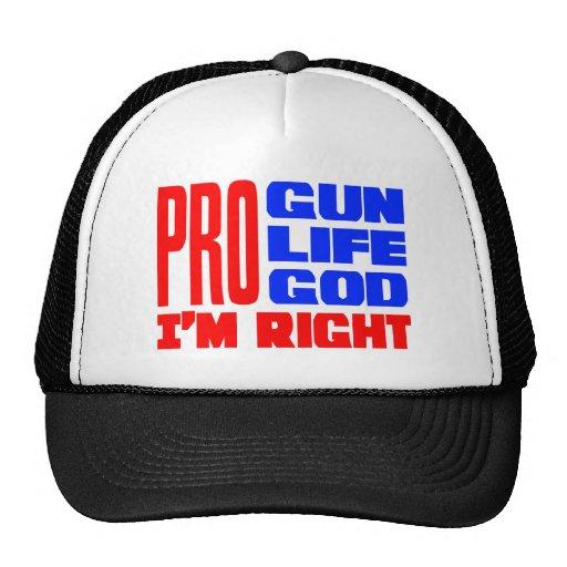 Pro Gun Life God I'm Right Trucker Hat