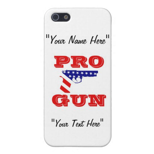 """Pro Gun Rights """"EDIT YOUR NAME"""" iPhone 5/5s Case"""