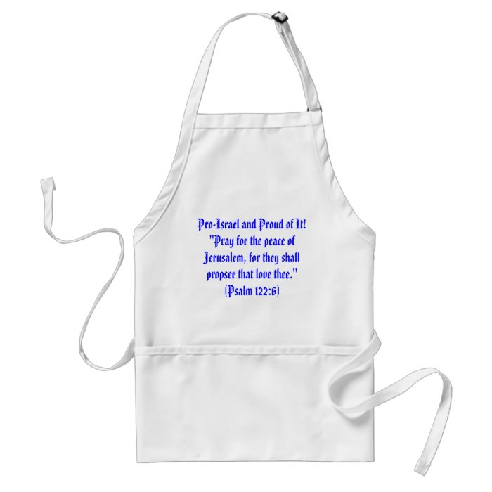 Pro-Israel and Proud of It! Adult Apron
