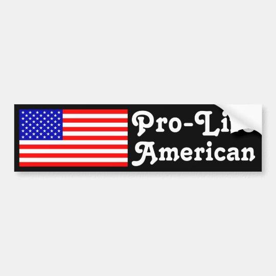 Pro-Life American Bumper Sticker