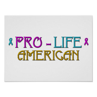 Pro-Life American Poster