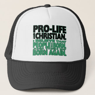 """""""Pro-Life and Christian"""" Hat"""