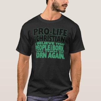 """Pro-Life and Christian"" Shirt (Dark)"