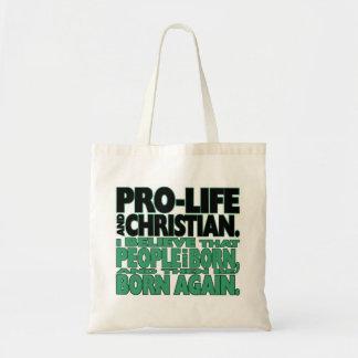 """""""Pro-Life and Christian"""" Tote Bag"""