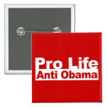 Pro Life Anti Obama Pinback Buttons