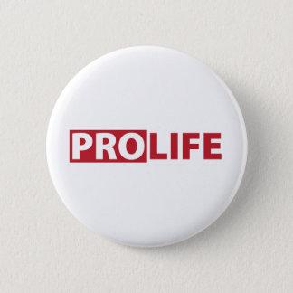 Pro Life Button