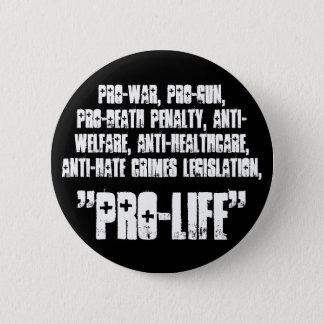 """Pro-life"" button"