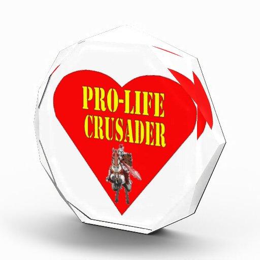 PRO LIFE CRUSADER AWARD