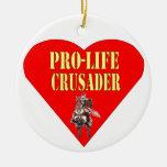 PRO LIFE CRUSADER CHRISTMAS ORNAMENTS