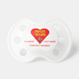 PRO LIFE CRUSADER PACIFIERS