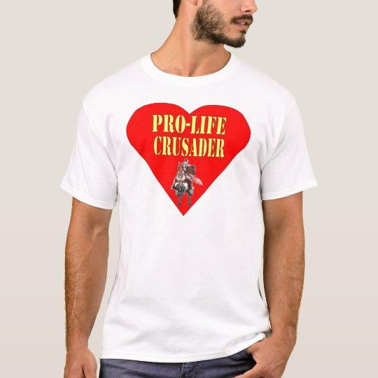PRO LIFE CRUSADER T-Shirt
