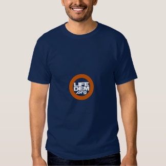 PRO-LIFE DEMOCRAT T-Shirt