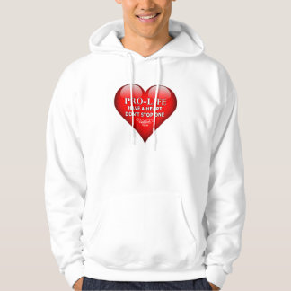 Pro-Life Have a Heart Hoodie