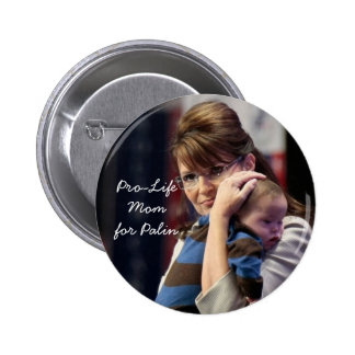 Pro-Life Mom for Palin Button