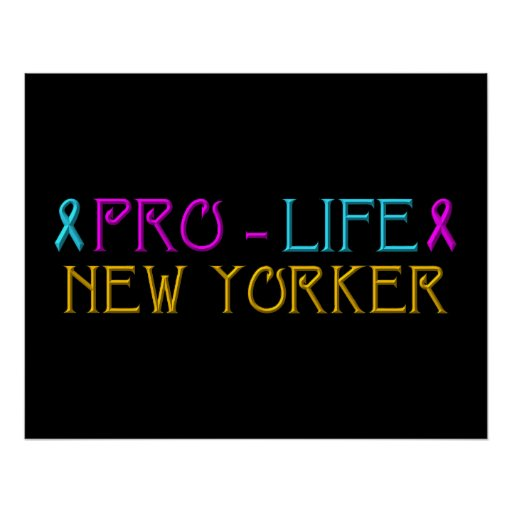 Pro-Life New Yorker Poster