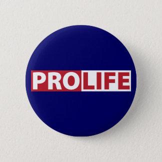 Pro Life Pinback Button