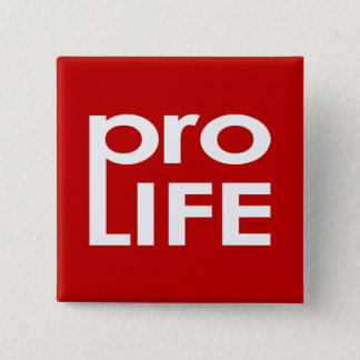 Pro Life Pinback Button