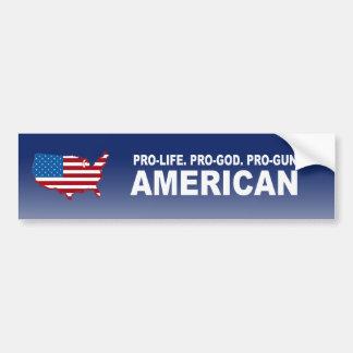Pro-life. Pro-God. Pro-Gun American Bumper Sticker